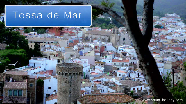 Tossa de Mar Costa Brava The most beautiful walled city in Spain